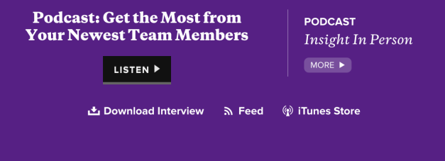 Podcast_GetTheMostFromYourNewestTeamMembers
